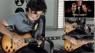 Two and a half men Theme - Guitar Cover (Original Version)