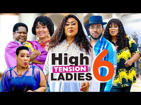 Download HIGH TENSION LADIES SEASON 6 (RECOMMENDED) UGEZU J. UGEZU 2021 Latest Nigerian Nollywood Movie 1080p
