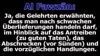 Shaykh Al Fawzan: Das Handeln nach schwachen Überlieferungen (Ahadith)