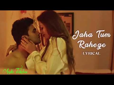 Jaha Tum Rahoge - Lyrical | Maheruh | Amit Dolawat & Drisha More | Altamash Faridi | Kalyan Bhardhan