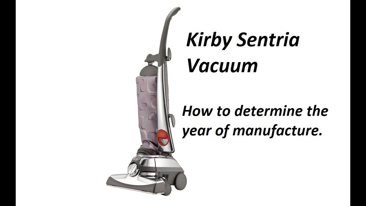 How To Determine The Age Of Your Kirby Vacuum Cleaner