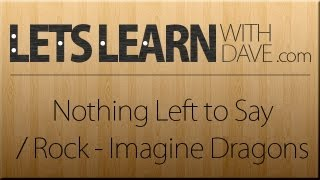 Скачать Let S Learn Nothing Left To Say Rocks Imagine Dragons