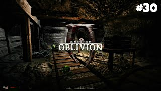 The Elder Scrolls IV: Oblivion GBRs Edition - Прохождение: Ненависть в Разбазаренной шахте #30