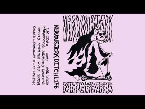 NERVOUS JERK - Ditch Life