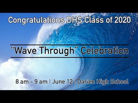 "2020 Darien High School ""Wave Through"""
