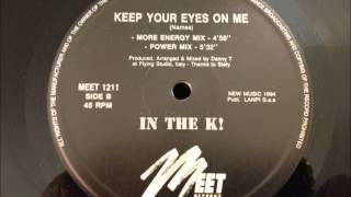 In The K! - Keep Your Eyes On Me