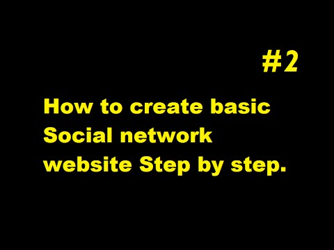 How to create your own social network website part 2 ESK TV