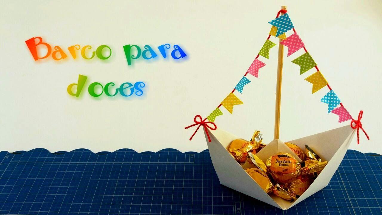 Decoraç u00e3o de festa junina barco de origami para colocar doces YouTube -> Decoração De Balões Festa Junina