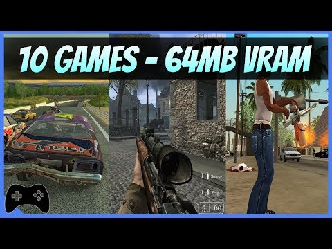 10 games for 64MB Geforce 4 MX440