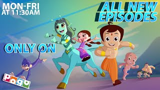 Chhota Bheem - Brand New Episodes at 11:30 am only on POGO