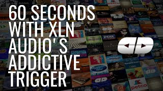 60 Seconds with XLN Audio