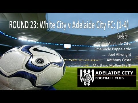 Round 23: White City v Adelaide City (1-4)