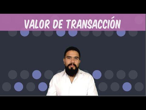 Valoración Aduanera - Valor de Transacción