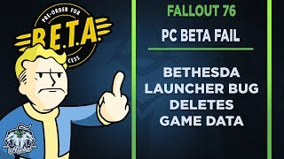How Bethesda broke the Bethesda Launcher for the Fallout 76 PC Beta