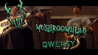 Mushroomhead - Qwerty (Guitar cover) HD