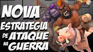 NOVA ESTRATÉGIA DE ATAQUE NA GUERRA - CV9/TH9 - CLASH OF CLANS