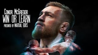 Conor McGregor - Win or Learn