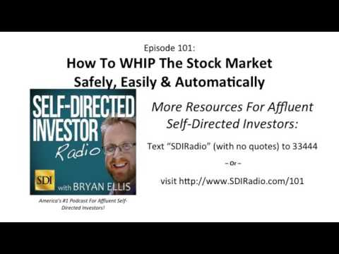 SDI Radio: How To WHIP The Stock Market Safely, Easily & Automatically  |  Episode 101