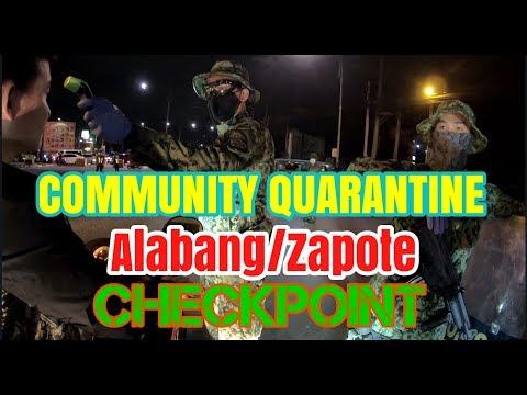 ENHANCED COMMUNITY QUARANTINE | CHECKPOINT SA ALABANG ZAPOTE ROAD