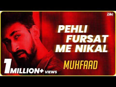 PEHLI FURSAT ME NIKAL (LYRICAL) | MUHFAAD | FUNKAAR | HINDI RAP | 2019