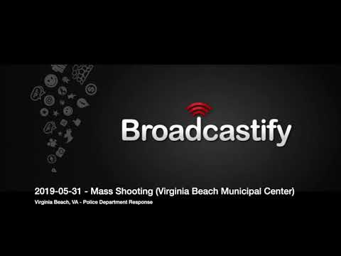 2019-05-31 Virginia Beach Municipal Center Mass Shooting Police Response