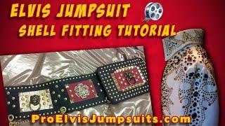 Elvis Jumpsuits Shell Fitting Tutorial | ProElvisJumpsuits.com Elvis Jumpsuits Tutorial