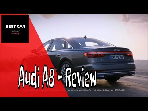 2018 Audi A8 Review | BEST CAR
