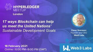 Sustainable Development Goals - How Blockchain can help us? by Conor Svensson