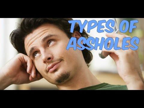 Types of asshole
