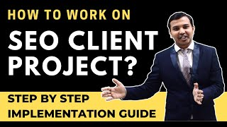 Step By Step SEO Implementation of Any Client Project | How to Work On SEO Project | SEO Tutorial