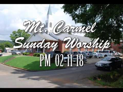 02-11-18 (PM) Mt. Carmel Baptist Church