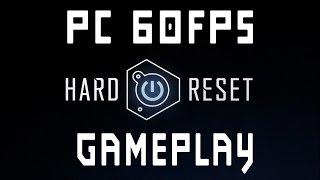 Hard Reset - Gameplay - (PC 60FPS)