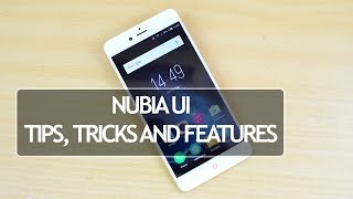 Nubia Z11 Mini S (Nubia UI) Tips, Tricks and Features