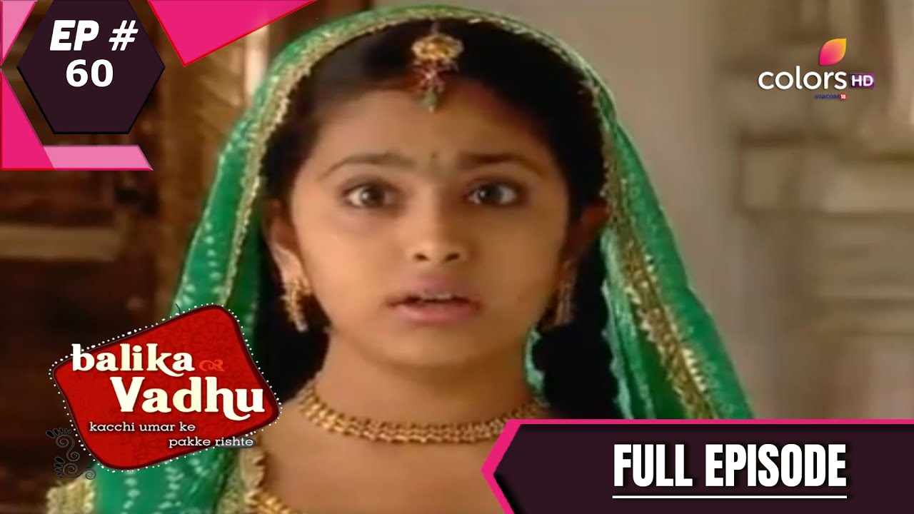 Download Balika Vadhu | बालिका वधू | Episode 60