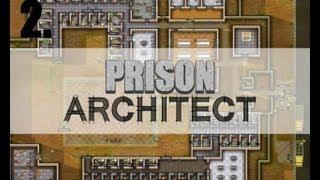 Prison Architect Alpha 11 - летс плей ч. 2
