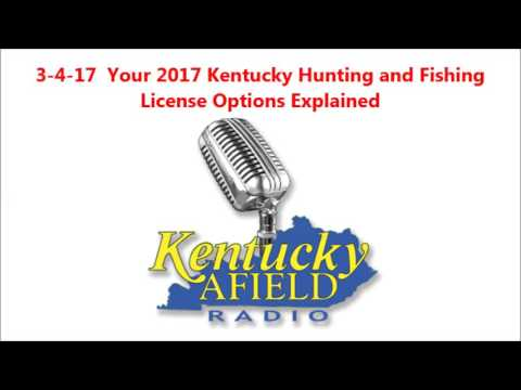 3-4-17 kentucky's options for 2017 hunting and fishing licenses