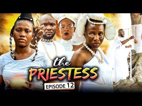 THE PRIESTESS EPISODE 12 (New Movie) Sonia Uche/Chinenye Nnebe/Rhema 2021 Nigerian Nollywood Movie