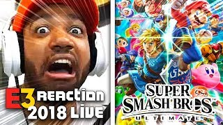 EVERYONE IS HERE!!! SUPER SMASH BROS ULTIMATE LIVE REACTION! - NINTENDO [E3 2018]