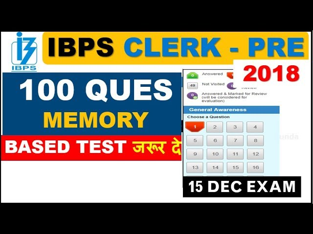 100 QUES Memory Based 2nd MOCK TEST for IBPS CLERK 15 DEC PRELIMS EXAMS