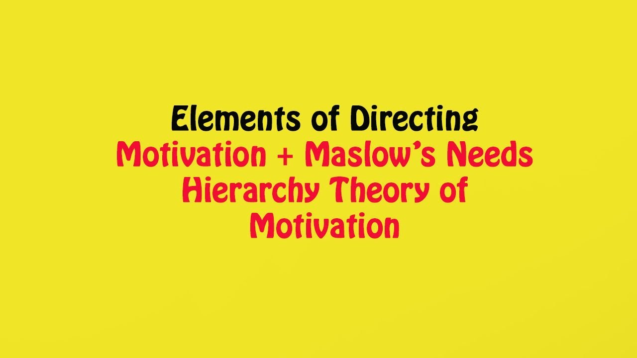 need hierarchy theory of motivation