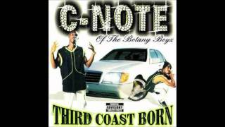 C-Note - Third Coast Born ft. Fat Pat
