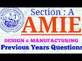 AMIE | DESIGN AND MANUFACTURING PAPER | 2018 UPDATES | PREVIOUS YEARS
