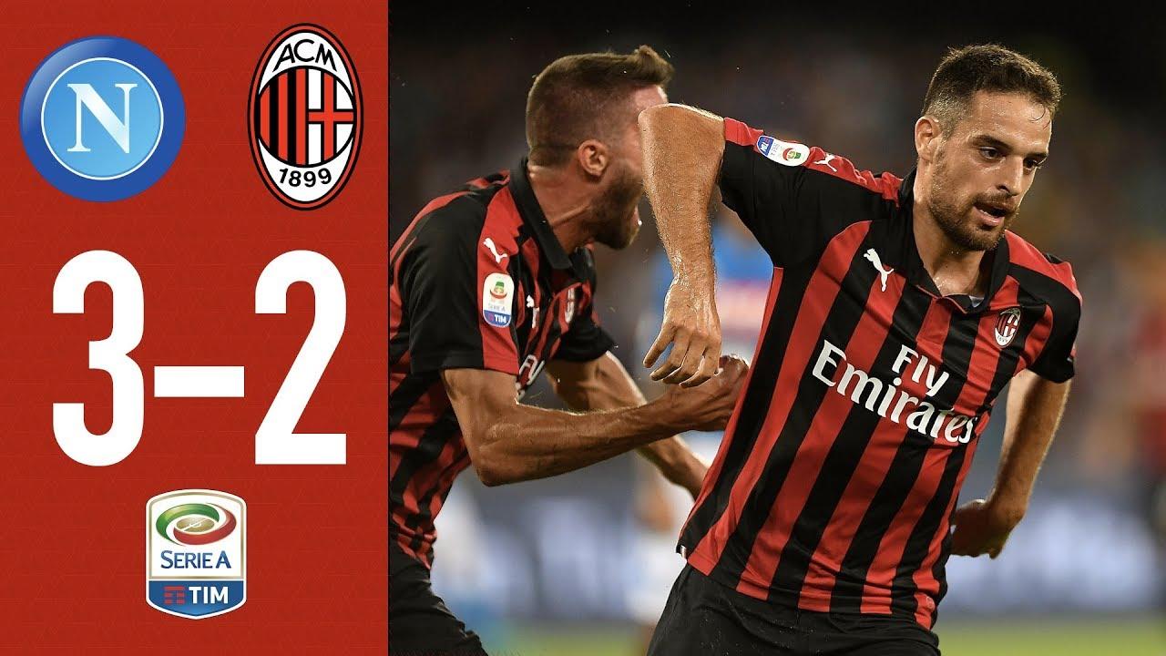 Ssc Napoli Vs Ac Milan 25 Aug 2018 Video Highlights Footyroom