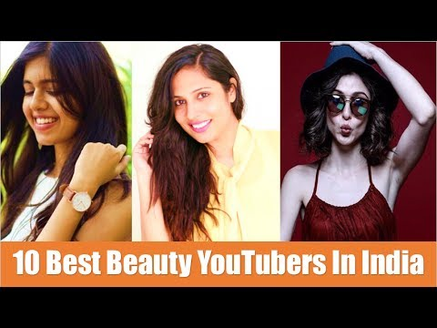 10 Best Beauty YouTubers In India