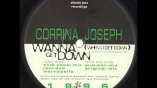 Corrina Joseph - Wanna Get Down (Jaxx Dub)