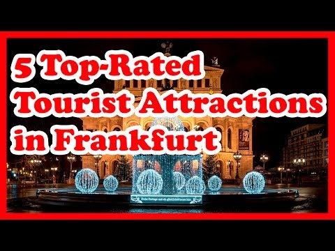 5 Top Rated Tourist Attractions in Frankfurt