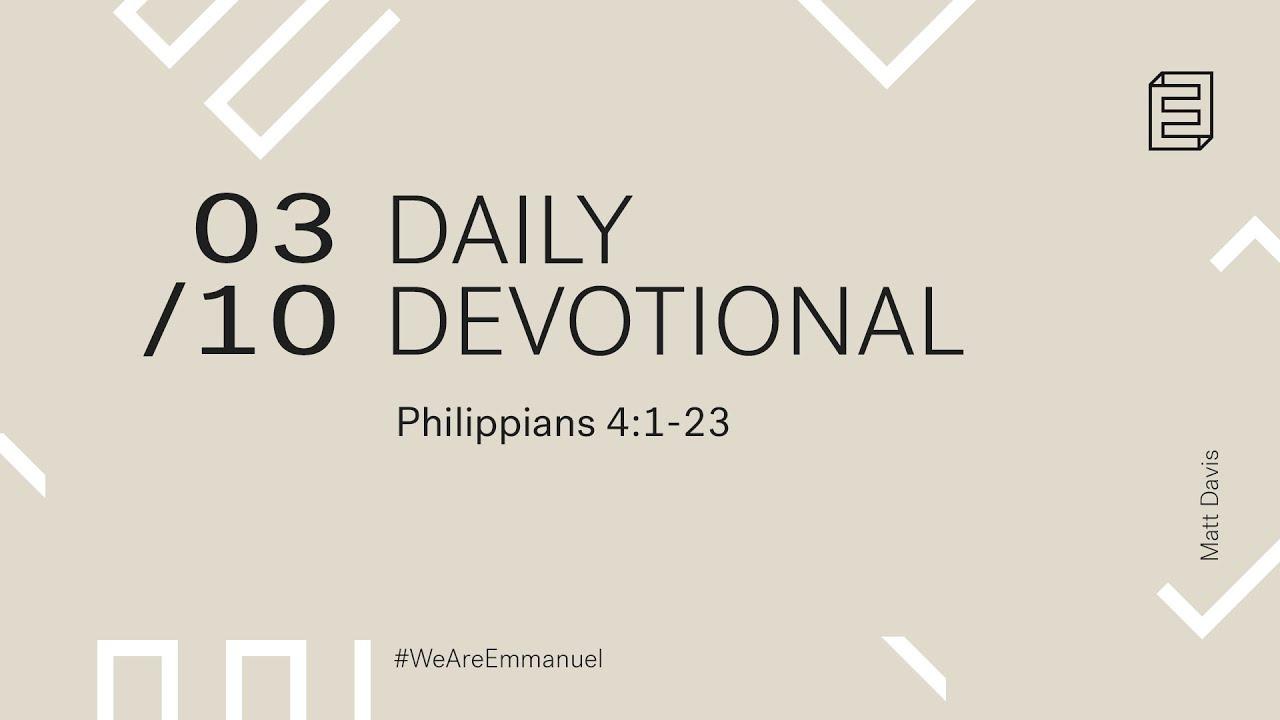 Daily Devotional with Matt Davis // Philippians 4:1-23 Cover Image