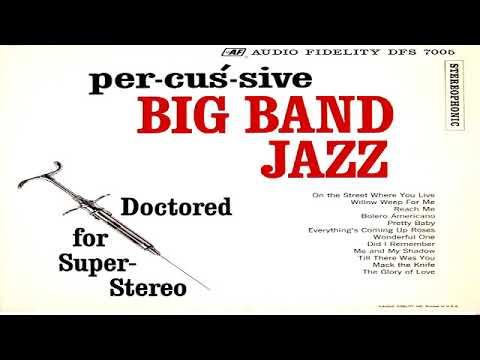 Doctored for Super Stereo   Per cus sive Big Band Jazz  GMB