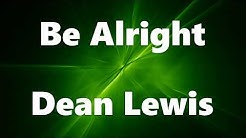 Be Alright- Dean lewis (Chords and Lyrics)