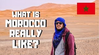 WHAT IS MOROCCO REALLY LIKE? MOROCCO TRAVEL/ VOYAGE AU MAROC